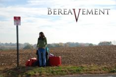 Bereavement Movie