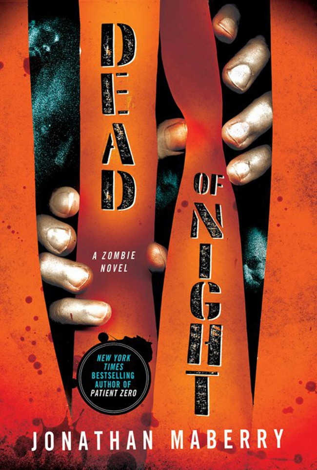 Dead of Night A Zombie Novel by Jonathan Maberry