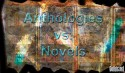 anthologies vs novels