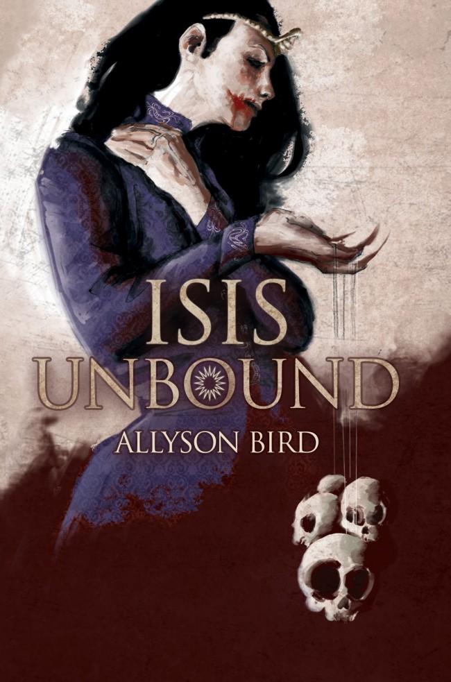 Isis Unbound by Allyson Bird