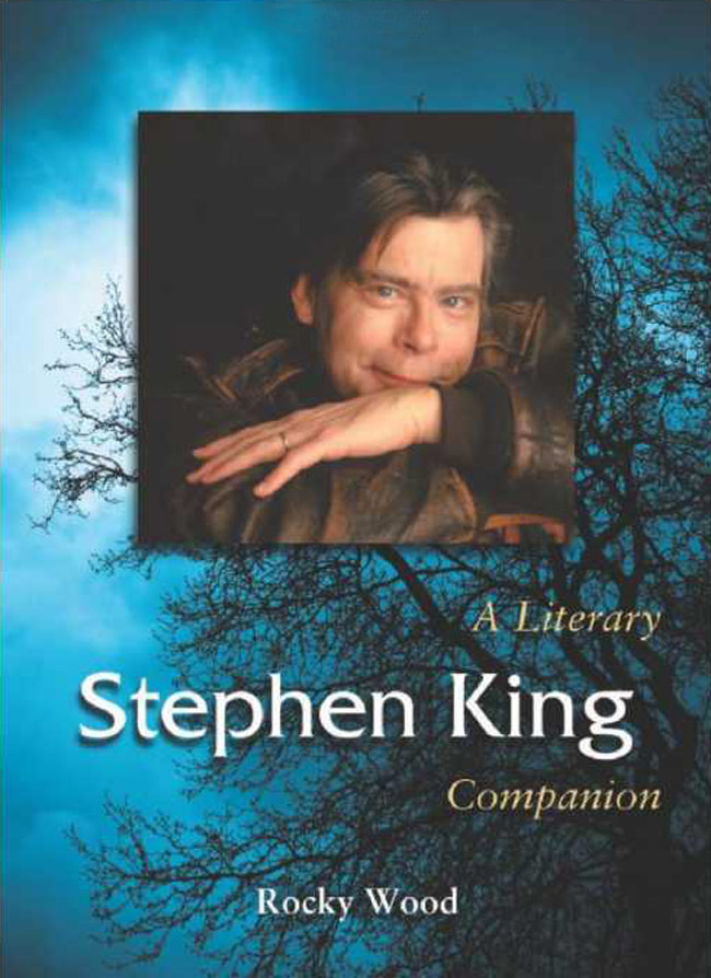 Stephen King a Literary Companion by Rocky Wood