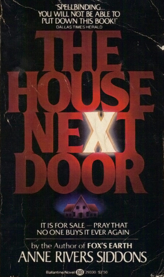 The House Next Door by Anne River Siddons